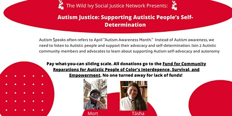 Autism Justice: Supporting Autistic People's Self-Determination tickets