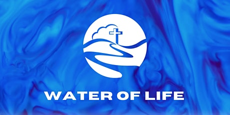 Water of Life Townsville Church Service - April 18 tickets