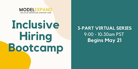 ModelExpand Presents: Inclusive Hiring Bootcamp tickets