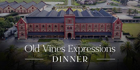 Château Tanunda Old Vine Expressions Dinner | Sydney tickets