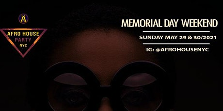 AFROHOUSENYC: MEMORIAL DAY WEEKEND tickets