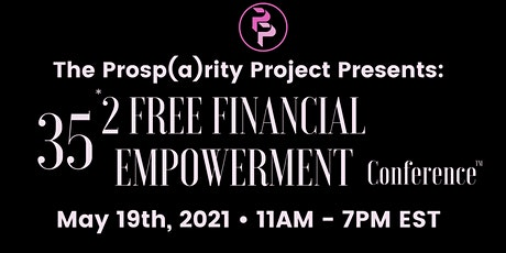 35*2 Free Financial Empowerment Conference tickets