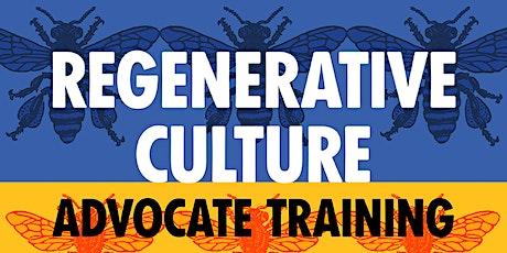 Regenerative Culture Advocate Training tickets