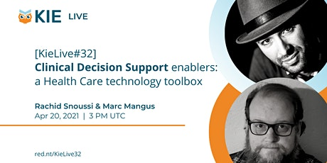 [KieLive#32] Clinical Decision Support : a Health Care technology toolbox tickets