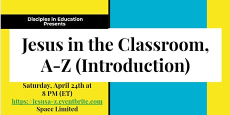 Jesus in the Classroom, A-Z (Introduction) tickets