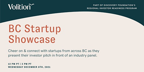 Volition & Discovery Foundations Present BC Startup Showcase tickets