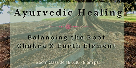 Balancing the Root Chakra & Earth Element tickets