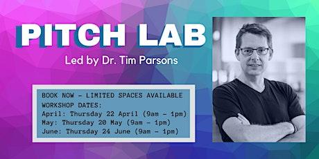 Pitch Lab | Thu 22 April tickets
