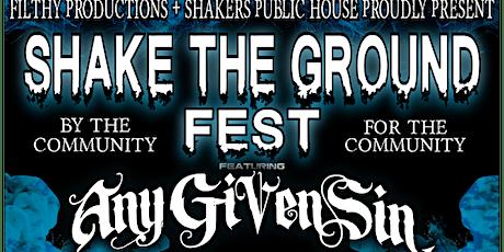 Shake The Ground Fest tickets