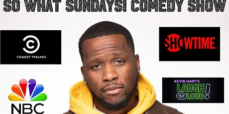 So What Sundays Comedy Show!! tickets
