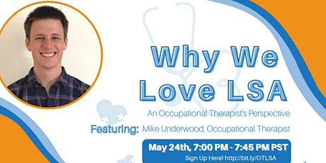 Why We Love LSA: An Occupational Therapist's Perspective tickets