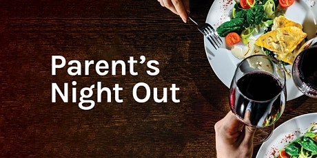 Parents Night Out - Saturday 24 April, 2021 tickets