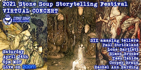 2021 Stone Soup Storytelling Festival  VIRTUAL CONCERT tickets