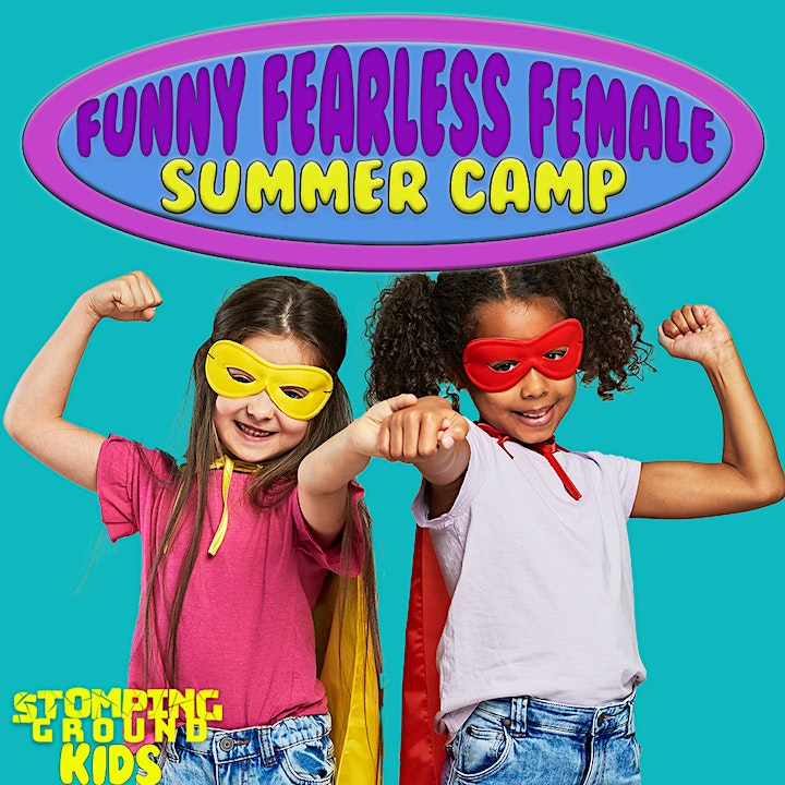 Funny Fearless Female Half Day Camp (Ages 5-8) image