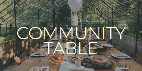 Community Table - a celebration of the seasons tickets