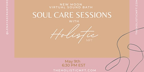 Soul Care Sessions: May Virtual Sound Bath tickets