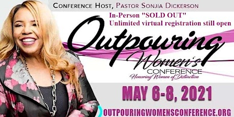 2021 Outpouring Women's Conference May 6th - May 8th tickets