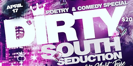 Mr. Reverse It 'Dirty South Seduction' Late Night tickets