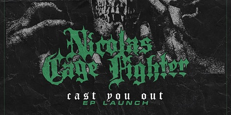 Nicolas Cage Fighter EP Launch tickets