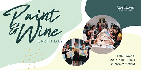 Paint & Wine: Earth Day [SOLD OUT] tickets