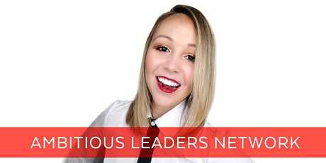 Ambitious Leaders Network Melbourne – 20 May 2021 Candice Pettit tickets