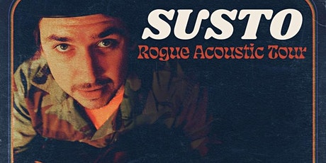 Susto - Rogue Acoustic Tour tickets