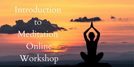 Introduction to Meditation Online Workshop tickets