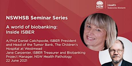 NSWHSB Seminar Series - A/Prof Daniel Catchpoole and Jane Carpenter tickets