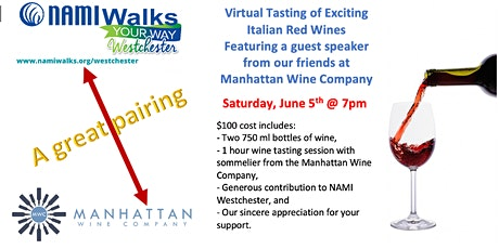 Virtual Tasting of Exciting Italian Red Wines  benefitting NAMI Westchester tickets