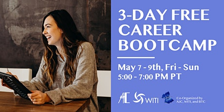 Free: Three day career development bootcamp - May 7-9, 2021 tickets