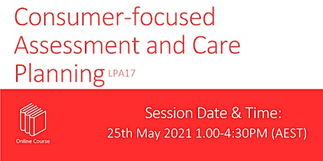 Consumer-focused Assessment and Care Planning tickets