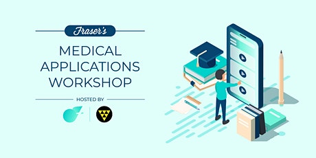 Free Medical Applications Workshop | Perth | Cohosted by UWA Science Union tickets
