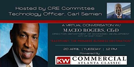 A VIRTUAL CONVERSATION W/MACEO ROGERS,  Dir of Econ Dev.  East Point, Ga tickets