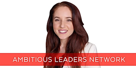 Ambitious Leaders Network Melbourne – 20 May 2021 Claire Grahovac tickets