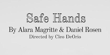 Safe Hands (20 By 20 Fringe) tickets