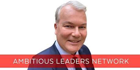 Ambitious Leaders Network Melbourne – 20 May 2021 Edward Jeffries tickets