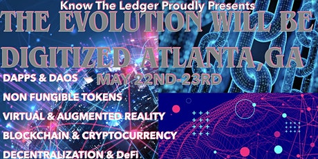 The Evolution Will Be Digitized  ATLANTA tickets