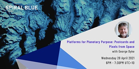 Platforms for Planetary Purpose: Postcards and Pixels from Space tickets