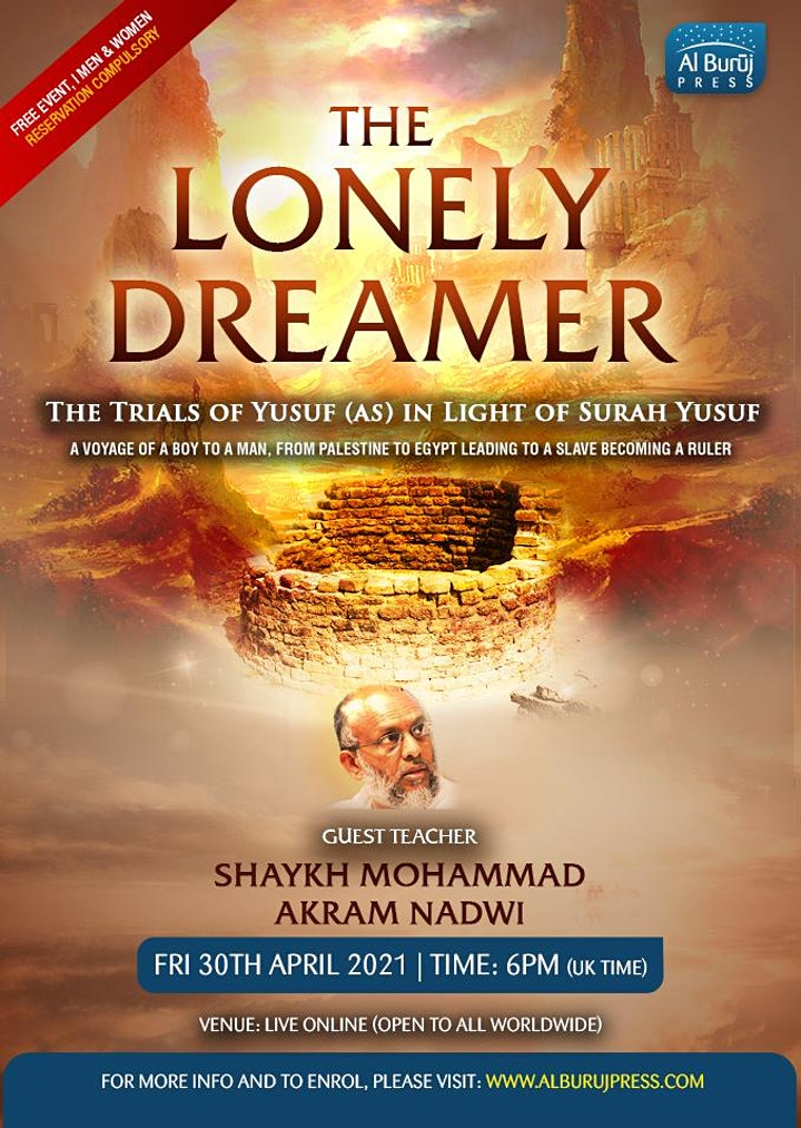 The Lonely Dreamer:  Trials of Yusuf (as): Lessons from the Qur'an : FREE image