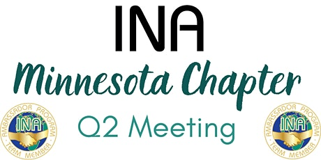 INA Minnesota Chapter - Q2 Meeting tickets