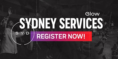 Glow Church Sydney - 2nd May Services tickets