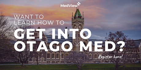 Get Into Medical School | Dunedin tickets