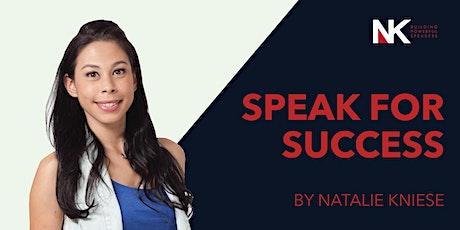 Speak For Success - A Public Speaking Workshop tickets