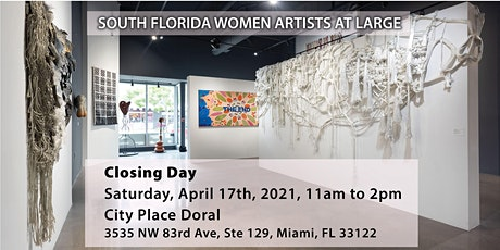 Closing Day - DORCAM's 'South Florida Women Artists  At Large' tickets