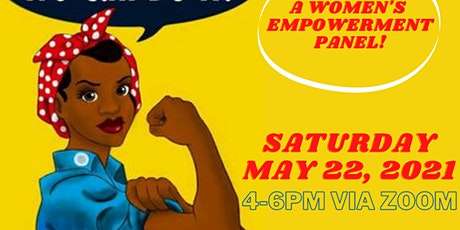 We Can Do It: A Women's Empowerment Panel! tickets