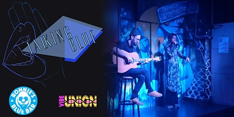Talking Blue Spoken Word Open Showcase Tuesdays @ Ronnie's Blue Bar tickets