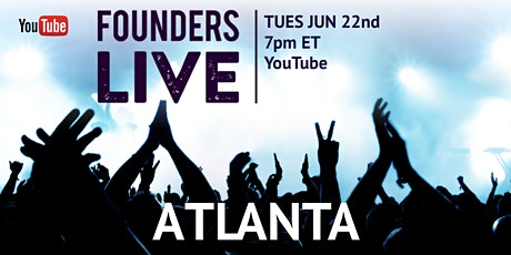 Founders Live Atlanta tickets