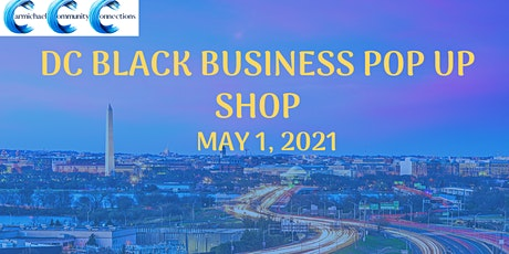 Shop DC Black Business Pop Up Shop Summer 2021 tickets
