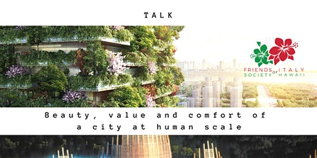Lecture: The beauty, value and comfort of a city at human scale tickets