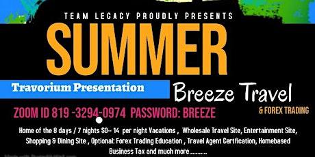 """Team Legacy Travorium """"Summer Breeze"""" Travel Presentation tickets"""